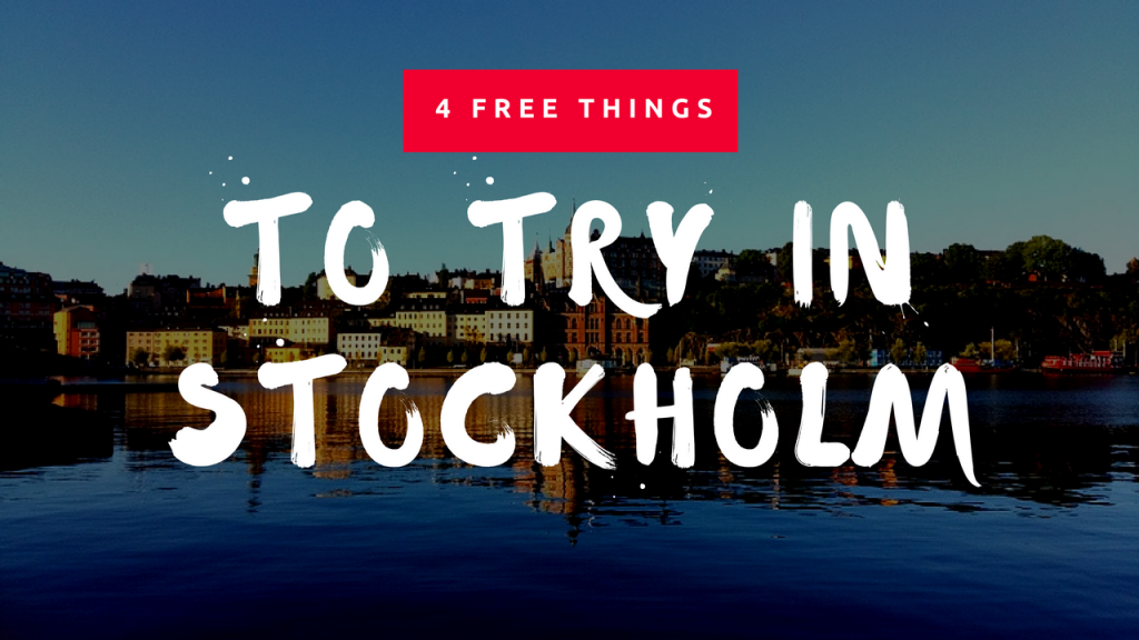 Stockholm, Sweden - 4 Free Things to Try - The Biveros Effect