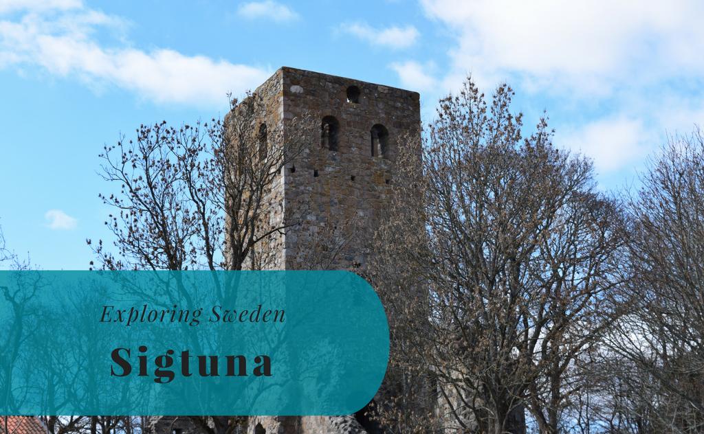 Sigtuna, Uppland - Exploring Sweden - The Biveros Effect